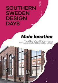 Southern Sweden Design Days Main Location