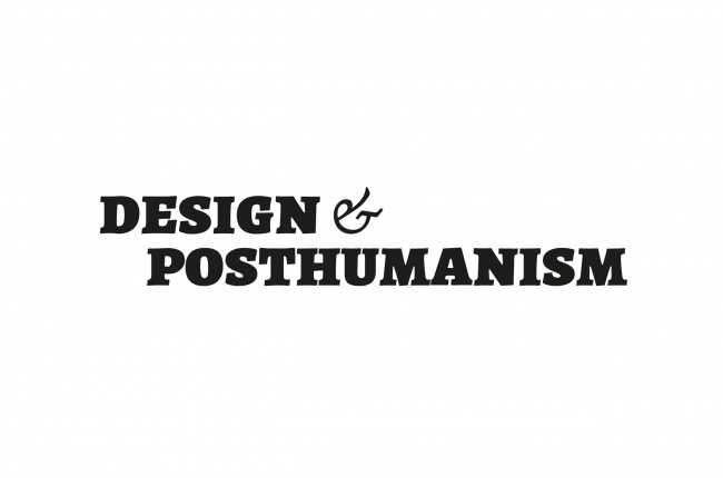 Design and Posthumanism Network
