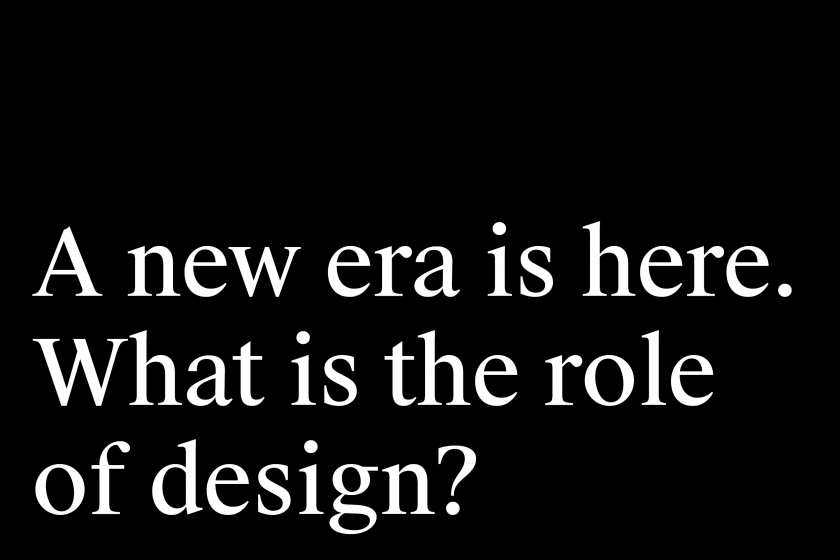 A new era is her. What is the role of design